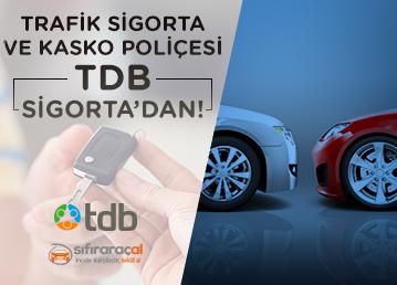 Sıfıraraçal.com Kullanıcılarının Trafik Sigorta ve Kasko Poliçeleri TDB Sigorta'dan!